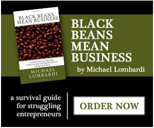 Black Beans Mean Business by Michael Lombardi